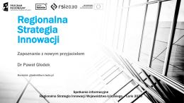 Regionalna Strategia Innowacji – zapoznanie z nowym przyjacielem
