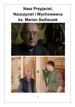 Nasz Przyjaciel, Nauczyciel i Wychowawca ks. Marian Sedlaczek