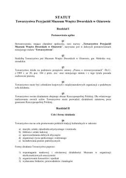 STATUT Towarzystwa Przyjaciół Muzeum Wnętrz Dworskich w