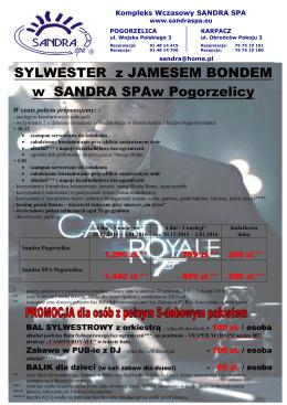 SYLWESTER z JAMESEM BONDEM w SANDRA SPAw Pogorzelicy