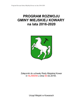 PROGRAM ROZWOJU GMINY MIEJSKIEJ KOWARY na lata 2016