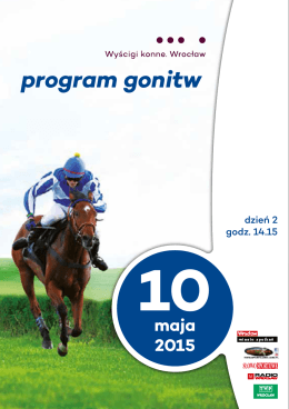 Dzień 2 - 10.05.2015 - Wrocławski Tor Wyścigów Konnych