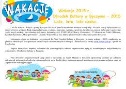 Wakacje 2015 r. Ośrodek Kultury w Byczynie - 2015