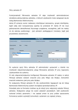 Filtry adresów IP Funkcjonalność filtrowania adresów IP daje