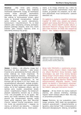 13 Jessica: ...Dla mnie jako artysty, poszukiwania i zmiany dają