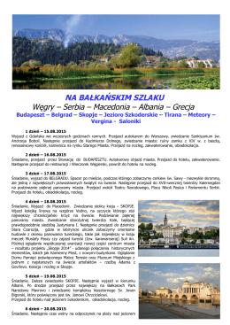 Serbia – Macedonia – Albania – Grecja
