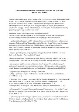Sprawozdanie z działalności kółka historycznego w r. szk. 2014
