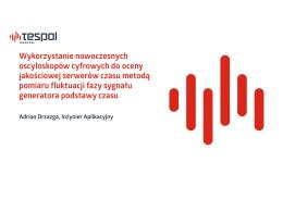 Wykorzystanie nowoczesnych oscyloskopów cyfrowych do oceny