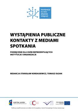 WYSTĄPIENIA PUBLICZNE KONTAKTY Z MEDIAMI SPOTKANIA