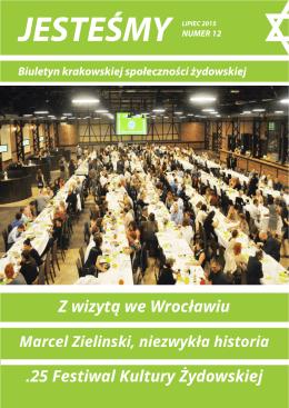 Z wizytą we Wrocławiu .25 Festiwal Kultury Żydowskiej