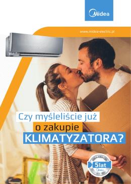 Czy myśleliście już o zakupie klimatyzatora?-ulotka - midea