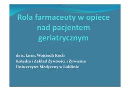 dr n. farm. Wojciech Koch Katedra i Zakład Żywności i