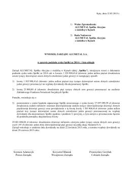 Wniosek Zarządu w sprawie podziału zysku Spółki za