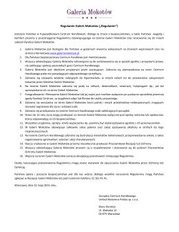 "Regulamin Galerii Mokotów (""Regulamin"")"