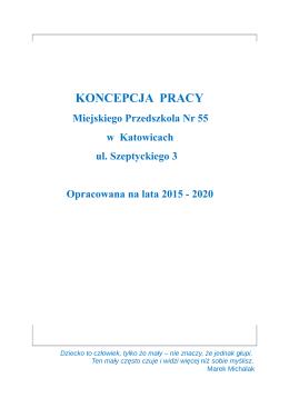 KONCEPCJA PRACY - Przedszkole nr 55 w Katowicach
