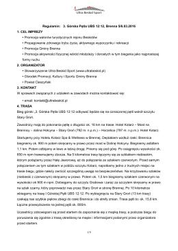 Regulamin: 3. Górska Pętla UBS 12:12, Brenna 5/6.03.2016 1. CEL