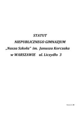 """STATUT NIEPUBLICZNEGO GIMNAZJUM """"Nasza Szkoła"""" im"""