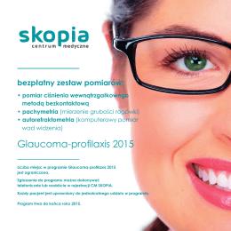 Glaucoma-profilaxis 2015 - Centrum Medyczne Skopia Kraków