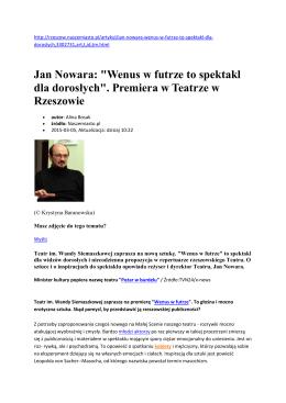 """Jan Nowara: """"Wenus w futrze to spektakl dla dorosłych"""". Premiera w"""