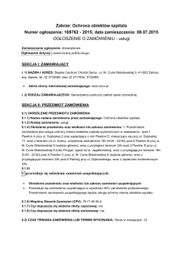 Zabrze: Ochrona obiektów szpitala Numer ogłoszenia: 169762
