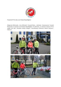 Przejechali 97 km żeby uczcić Święto Niepodległości Małgorzata