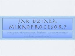 Jak działa mikroprocesor?