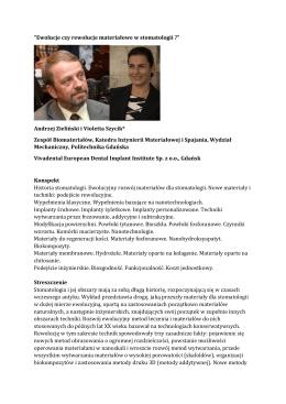Andrzej Zieliński i Violetta Szycik* Zespół Biomateriałów