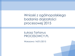Wnioski z badania dojrzałości procesowej 2014