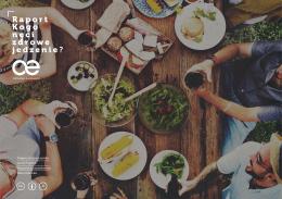 Raport Kogo nęci zdrowe jedzenie ?