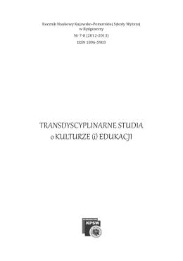TRANSDYSCYPLINARNE STUDIA o KULTURZE (i) EDUKACJI