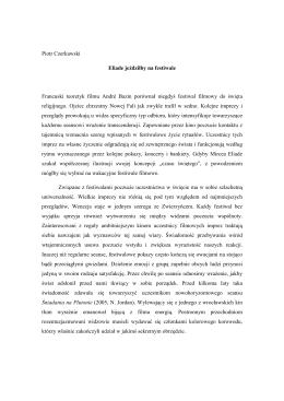 Piotr Czerkawski Eliade jeździłby na festiwale