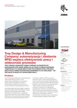 PDF: Pobierz pełną relację o rozwiązaniu Zebry dla Troy Design