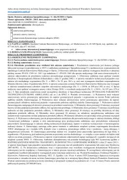Dostawa ambulansu Specjalistycznego / S / dla OCRM w Opolu