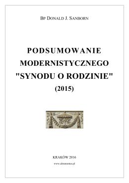 """Podsumowanie modernistycznego """"Synodu o rodzinie"""" (2015)."""