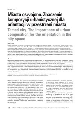 Miasto oswojone. Znaczenie kompozycji urbanistycznej dla