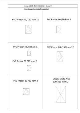 PVC Prozor 80 /110 kom 10 PVC Prozor 40 /60 kom 1 PVC Prozor