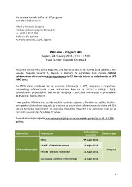 INFO dan – Program LIFE Zagreb, 28. travanj 2016., 9:30 – 13:00