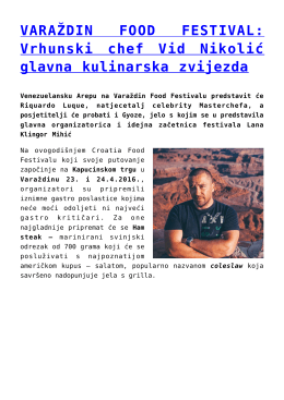 VARAŽDIN FOOD FESTIVAL: Vrhunski chef Vid Nikolić