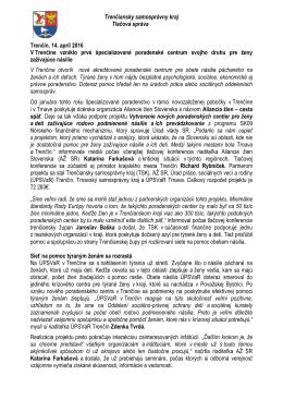 Trenčiansky samosprávny kraj Tlačová správa Trenčín, 14. apríl