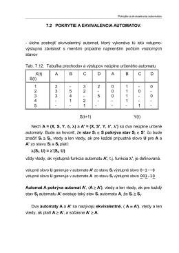 7.2 POKRYTIE A EKVIVALENCIA AUTOMATOV.
