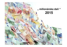 """"""" milionárska daň """""""