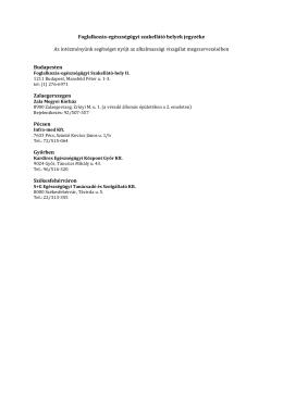 Foglalkozás-egészségügyi szakellátó helyek jegyzéke Az