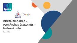 DIGITÁLNÍ GARÁŽ – POMÁHÁME ČESKU RŮST Závěrečná zpráva