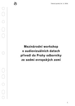 Mezinárodní workshop o audiovizuálních datech přivedl do Prahy