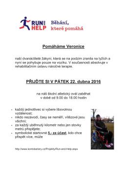 Pomáháme Veronice PŘIJĎTE SI V PÁTEK 22. dubna 2016