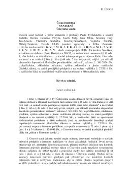 Pl. ÚS 9/16 Česká republika USNESENÍ Ústavního