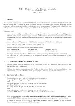 ZRE — Projekt 1 — LPC dekodér v neMatlabu 1 Zadán´ı 2 Co se m