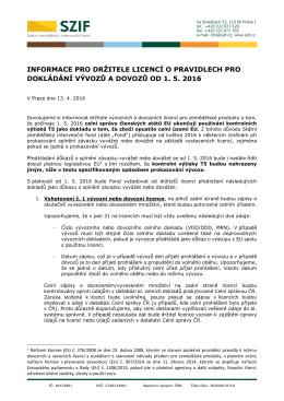 Informace pro držitele licencí o pravidlech pro dokládání vývozů a
