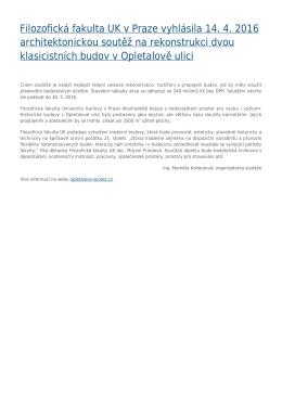 Filozofická fakulta UK v Praze vyhlásila 14. 4. 2016 architektonickou