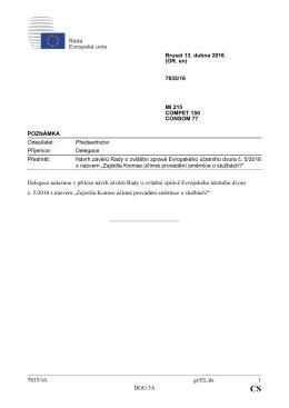7835/16 gr/EL/ds 1 DGG 3A Delegace naleznou v příloze návrh